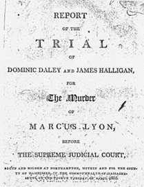 Report of the Trail of Dominic Daley and James Halligan